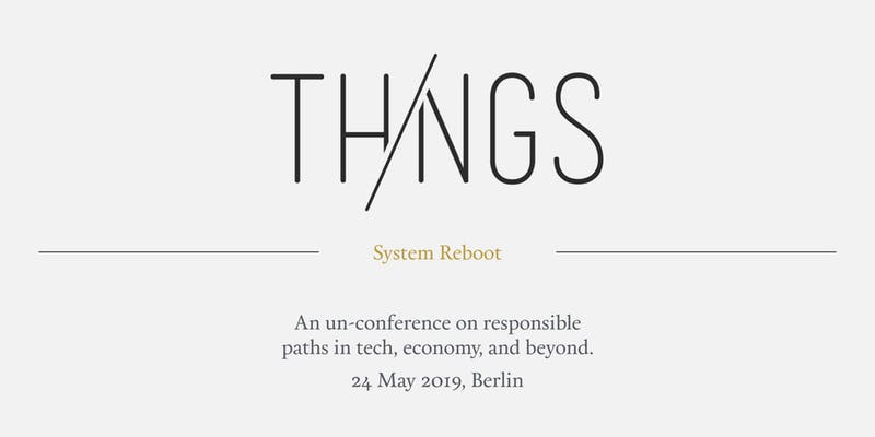 ThingsCon Unconf Berlin 2019